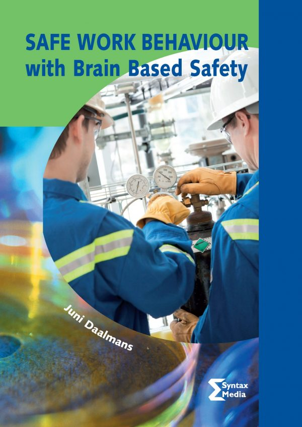 Safe work behaviour with Brain Based Safety (2017)