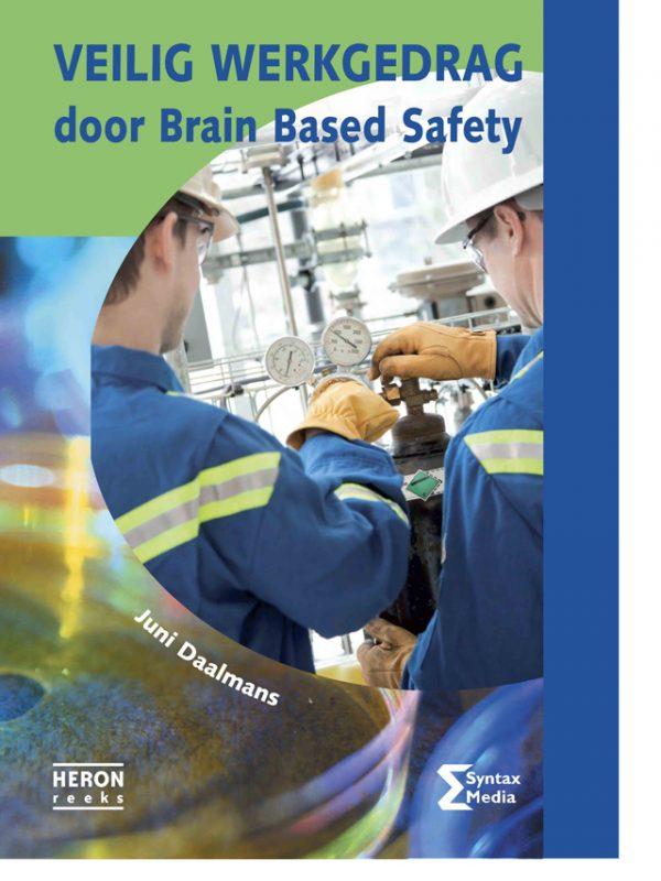 Veilig werkgedrag door Brain Based Safety (2014)